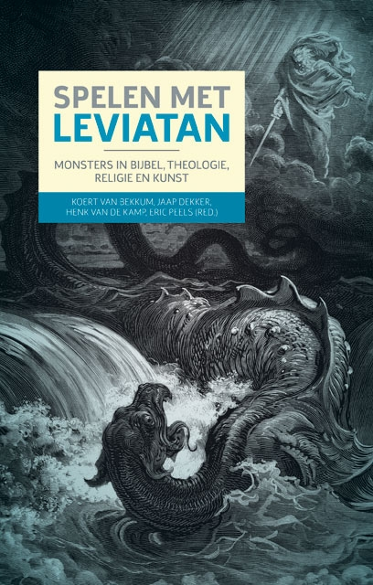 Koert van Bekkum, Jaap Dekker, Henk van de Kamp,Spelen met Leviatan