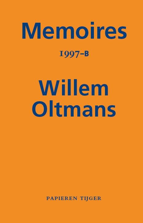 Willem Oltmans,Memoires 1997-B