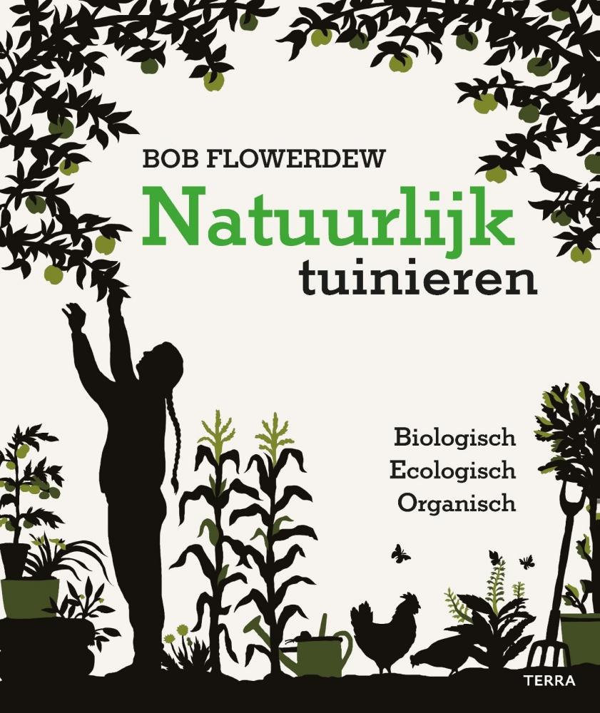 Bob Flowerdew,Natuurlijk tuinieren