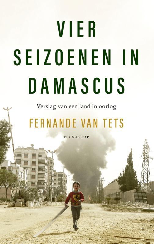 Fernande van Tets,Vier seizoenen in Damascus