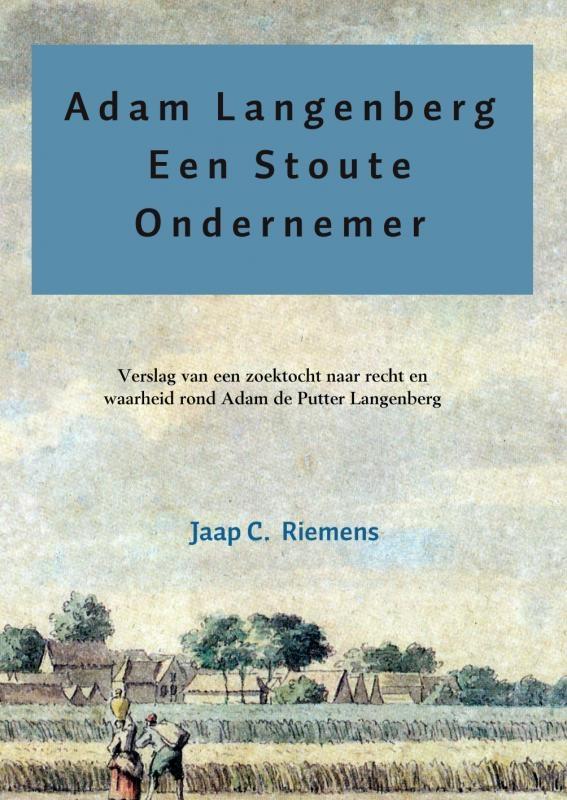 Jaap C. Riemens,Adam langenberg een stoute ondernemer