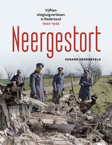 Gerard Groeneveld,Neergestort