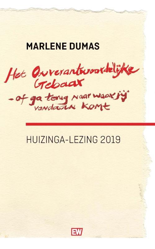 Marlene Dumas,Het onverantwoordelijke gebaar-of ga terug naar waar je vandaan komt