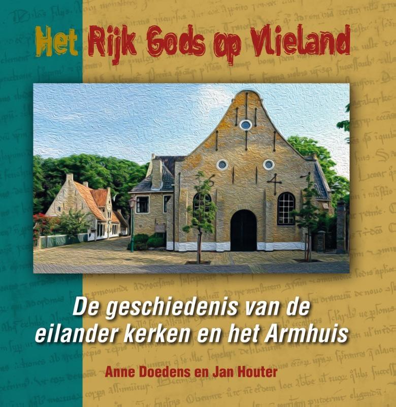 Jan Houter, Anne Doedens,Het Rijk Gods op Vlieland