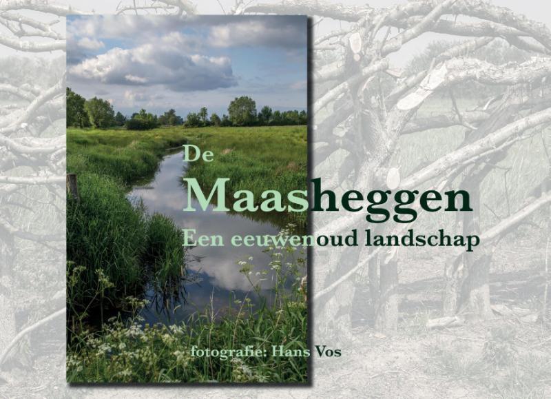 Hans Vos,Maasheggen