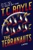 T. Boyle,Terranauts