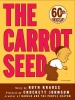 Krauss, Ruth,   Johnson, Crockett,The Carrot Seed