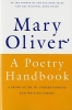 Oliver, Mary,A Poetry Handbook