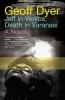 Geoff Dyer,Jeff in Venice, Death in Varanasi