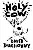 Duchovny, David,Holy Cow