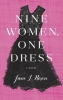 Rosen, Jane L.,Nine Women, One Dress