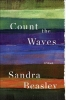 Beasley, Sandra,Count the Waves - Poems