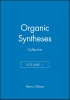 Gilman, Henry,Organic Syntheses, Collective Volume 1