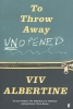 Viv  Albertine,To Throw Away Unopened