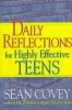 Covey, STEPHEN R.,Daily Reflections for Highly Effective Teens