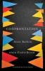 Badiou, A,Confrontation: A Conversation with Aude Lancelin