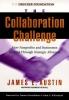 Austin, James E.,The Collaboration Challenge