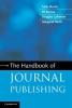Morris, Sally,Handbook of Journal Publishing