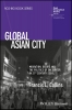 Collins, Francis L,Global Asian City