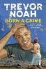 Trevor Noah,Born A Crime