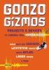 Field, Simon Quellen,Gonzo Gizmos