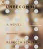 Scherm, Rebecca,Unbecoming