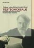 Textschicksale,Das Werk Arthur Schnitzlers im Kontext der Moderne