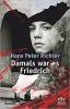 Richter, Hans Peter,Damals war es Friedrich