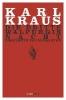 Kraus, Karl,Die dritte Walpurgisnacht