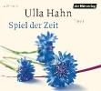Hahn, Ulla,Spiel der Zeit