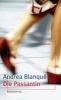 Blanqué, Andrea,Die Passantin