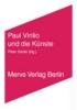 ,Paul Virilio und die Künste