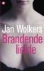 Jan Wolkers,Brandende liefde