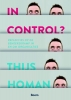 Thijs  Homan,In control? - Perspectieven op de beheerskramp in en om organisaties