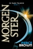 Pierce  Brown,De Mars Trilogie 3 - Morgenster