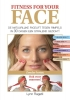 <b>Lynn  Ragetli</b>,Fitness for your face