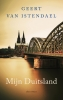 <b>Geert van Istendael</b>,Mijn Duitsland