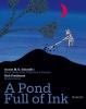 <b>Annie M.G. Schmidt</b>,A pond full of ink