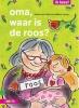 Arend van Dam,Oma, waar is de roos?