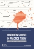 <b>Ine  Vanoeveren</b>,Tomorrow`s music in practice today