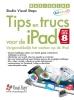 Basisgids tips en trucs voor de iPad met iOS 8,vergemakkelijk het werken op de iPad