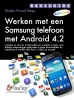 Studio Visual Steps,Basisgids Werken met een Samsung telefoon met Android 4.2