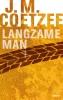 J.M.  Coetzee,Langzame man