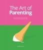 Drew de Soto,The Art of Parenting