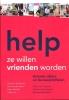 Suzanne de Bakker, Peter  Kerkhof,Help, ze willen vrienden worden