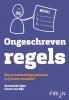 <b>Annemieke  Figee, Leonie van Rijn</b>,Ongeschreven regels