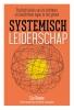 Lia  Genee, Adriënne  Graumans,Systemisch leiderschap,Cyclisch leiden van de zichtbare en onzichtbare lagen in het geheel.