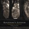 Gerard J. van den Broek,Rousseau`s Elysium