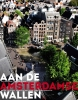 ,<b>Aan de Amsterdamse Wallen</b>