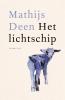 <b>Mathijs Deen</b>,Het lichtschip
